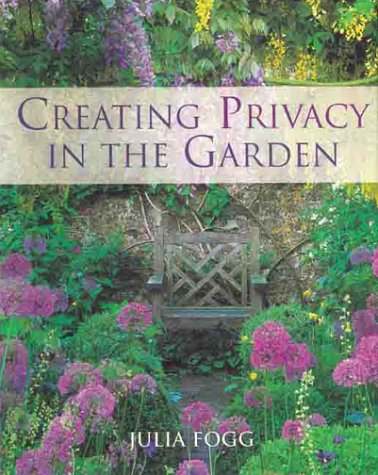 9781841880990: Creating Privacy in the Garden