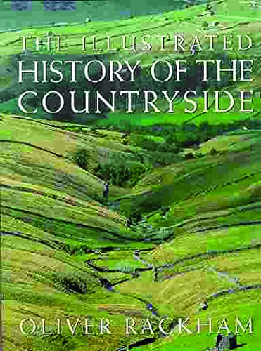 9781841881041: The Illustrated History of the Countryside