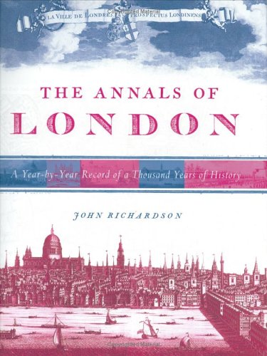 9781841881355: THE ANNALS OF LONDON: A Year By Year Record Of A Thousand Years Of History