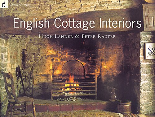 Country Series: English Cottage Interiors: Rauter, Peter, Lander,
