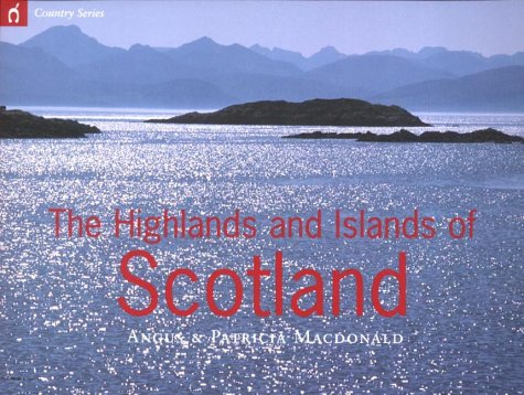 The Highlands and Islands of Scotland: Angus MacDonald, Patricia