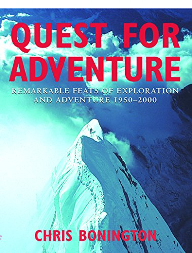 9781841881577: Quest for Adventure: Remarkable Feats of Exploration and Adventure 1950-2000