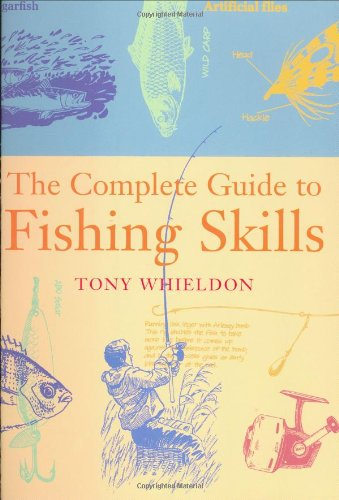 9781841881676: Fishing Skills: A Complete Guide