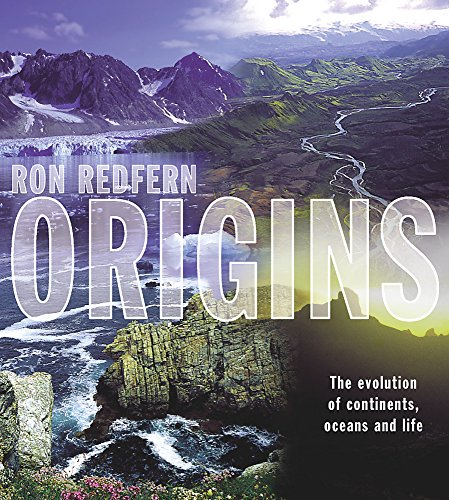 9781841881928: Origins: The Evolution of Continents, Ocean and Life
