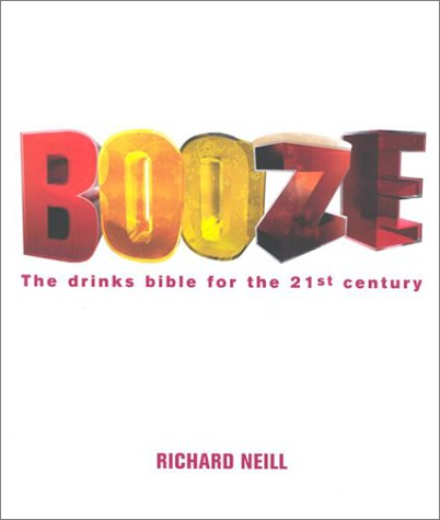 9781841881966: Booze: The Drinks Bible for the 21st Century
