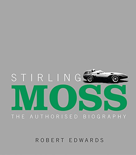 9781841882000: Stirling Moss: The Authorised Biography