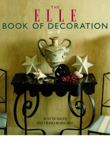 """9781841882017: The """"Elle"""" Book of Decoration"""