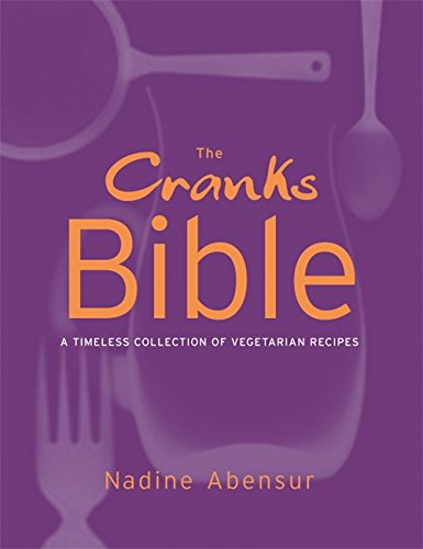 9781841882048: The Cranks Bible: A Timeless Collection of Vegetarian Recipes