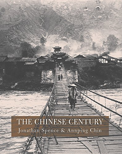 9781841882116: The Chinese Century : A Photographic History