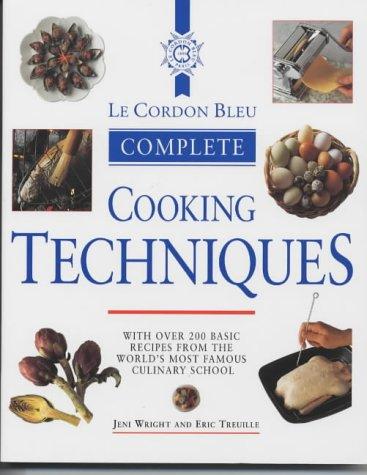 9781841882161: Le Cordon Bleu Complete Cooking Techniques