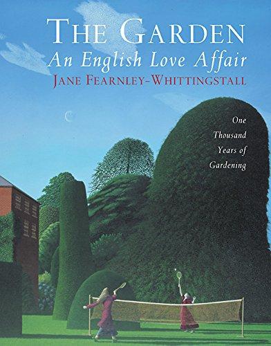 9781841882277: The Garden: An English Love Affair: One Thousand Years of Gardening