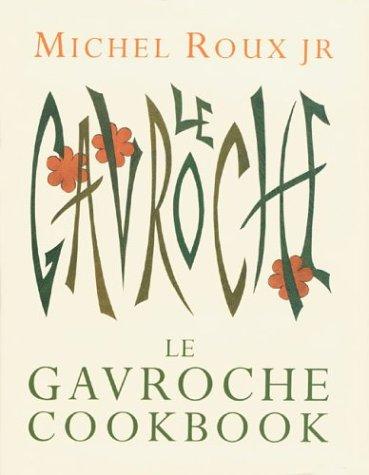 9781841882338: Le Gavroche Cookbook