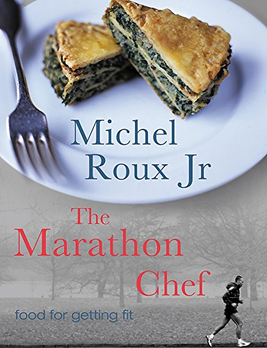 9781841882352: The Marathon Chef: Food for Getting Fit