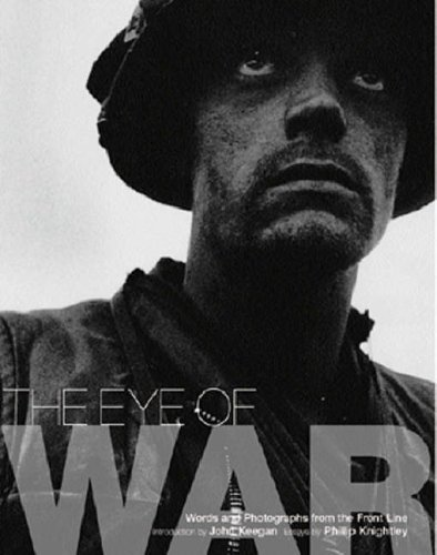 The Eye of War (1841882437) by Knightley, Phillip; Keegan, John; Knightly, Phillip
