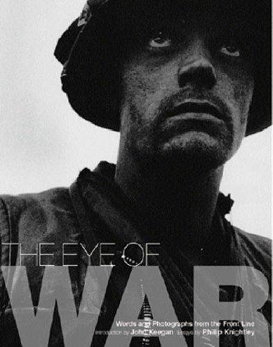 The Eye of War (1841882437) by Phillip Knightley; John Keegan; Phillip Knightly