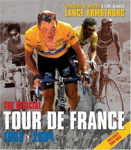 9781841882581: The Official Tour De France: Centennial 1903-2004