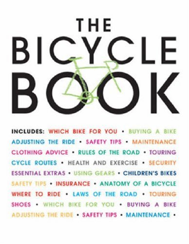 The Bicycle Book: Cycling Plus magazine