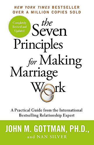 9781841882956: The Seven Principles For Making Marriage Work: A practical guide from the international bestselling relationship expert