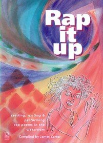 9781841900438: Rap it Up: Reading, Writing and Performing Rap Poems in the Classroom