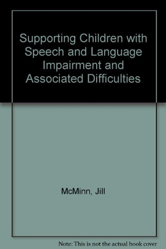 9781841900834: Supporting Children with Speech and Language Impairment and Associated Difficulties