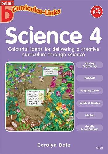 9781841914640: Science 4 (8-9) (Belair Curricular-Links Science)