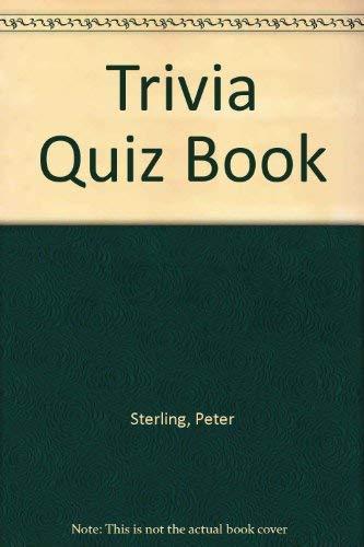 Trivia Quiz Book: Sterling, Peter