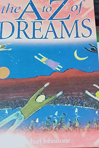 A to Z of Dreams