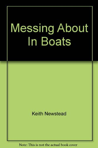 9781841931500: Messing About In Boats