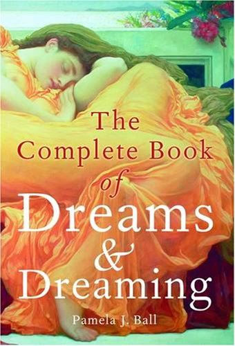 9781841931517: The Complete Book of Dreams and Dreaming
