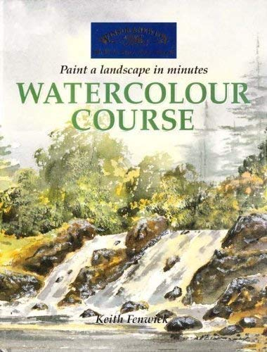 9781841931869: Watercolour Course: Paint A Landscape In Minutes