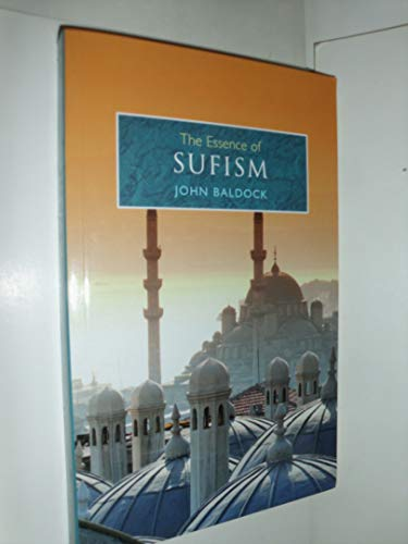 9781841931906: The Essence Of Sufism