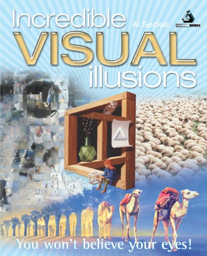 9781841931975: Incredible Visual Illusions: You Won't Believe Your Eyes!
