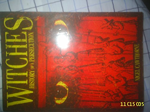 9781841932231: WITCHES: History of a Persecution