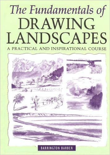 9781841932361: The Fundamentals of Drawing Landscapes: A Practical and Inspirational Course