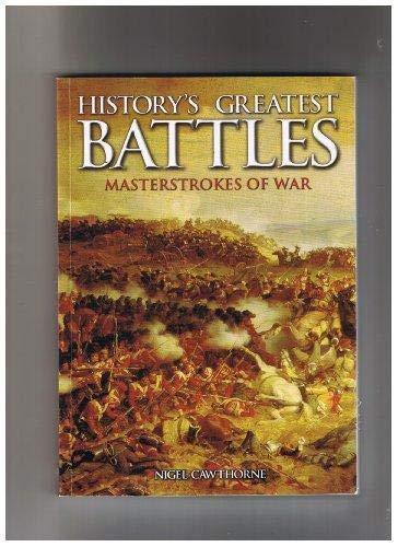 9781841932903: History's Greatest Battles: Masterstrokes of War (Masterstrokes of War)