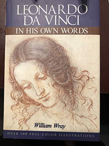 Leonardo Da Vinci in His Own Words: William Wray
