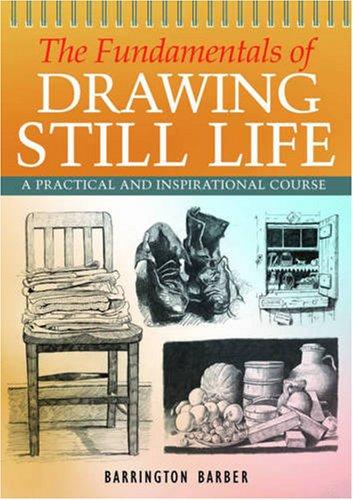 9781841933214: The Fundamentals of Drawing Still Life