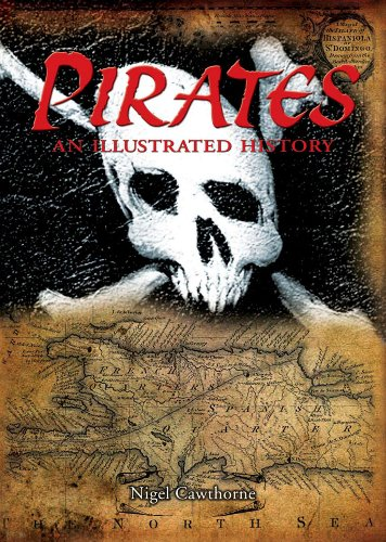 9781841933269: Pirates: An Illustrated History