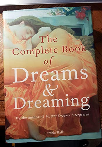 9781841933542: The Complete Book of Dreams & Dreaming