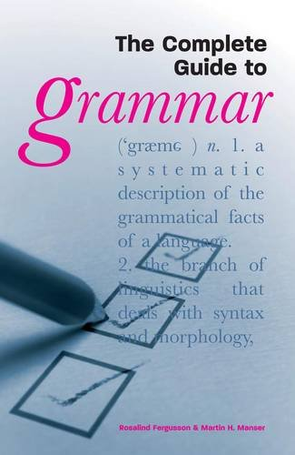 9781841933573: The Complete Guide to Grammar