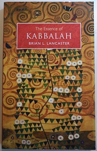 Essence of Kabbalah: Lancaster, Brian L
