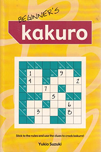 9781841934273: Beginner's Kakuro