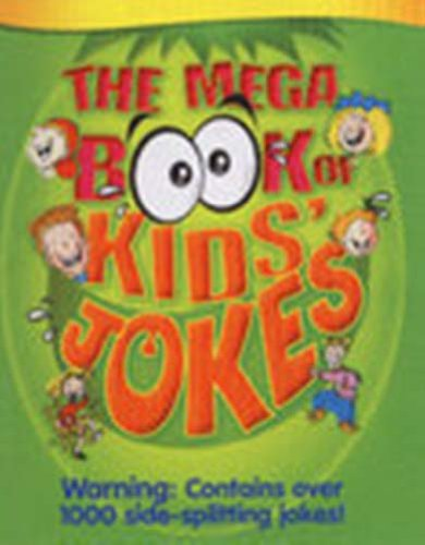 9781841934686: The mega book of kids' jokes