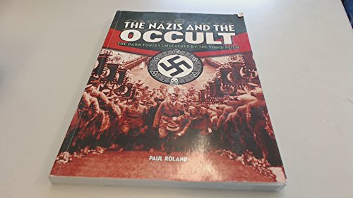 9781841936628: THE NAZIS AND THE OCCULT