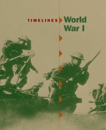 World War I (Timelines) (1841937290) by Stewart Ross