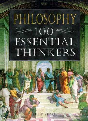 9781841937427: Philosophy: 100 Essential Thinkers