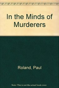 9781841937540: In the Minds of Murderers