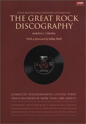 9781841950174: The Great Rock Discography: Complete Discographies Listing Every Track Recorded by More Than 1,000 Groups