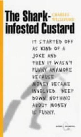 9781841950266: Willeford, C: Shark-infested Custard (Canongate Crime Classics)
