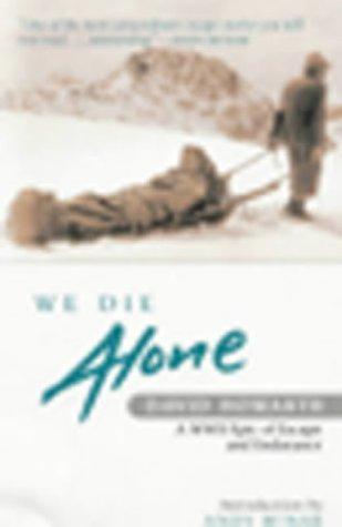 We Die Alone: David Howarth